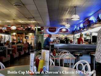Bottle-Cap Museum and Dawson & Stevens Classic 50s Diner